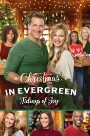 Christmas In Evergreen: Tidings of Joy (2019)