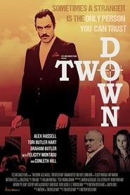 Two Down (2015) Film Online Subtitrat