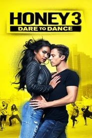 Honey 3: Dare to Dance (2016) Film Online Subtitrat