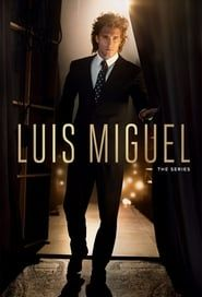 Luis Miguel: The Series (2018)