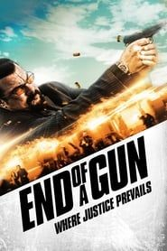End of a Gun (2016) Film Online Subtitrat