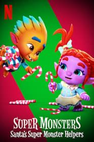 Super Monsters: Santa's Super Monster Helpers (2020)
