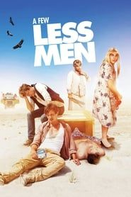 A Few Less Men (2017) Film Online Subtitrat