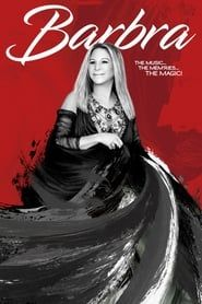 Barbra: The Music … The Mem'ries … The Magic! (2017) Film Online Subtitrat
