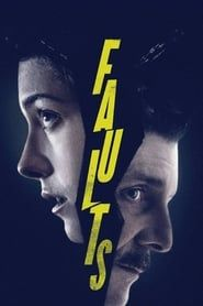 Faults (2014) Film Online Subtitrat