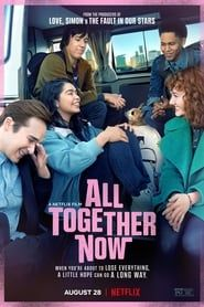 All Together Now (2020) Film Online Subtitrat