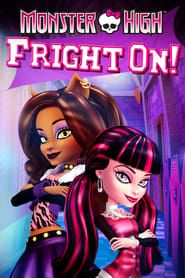 Monster High: Fright On! (2011)