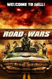 Road Wars (2015) Film Online Subtitrat