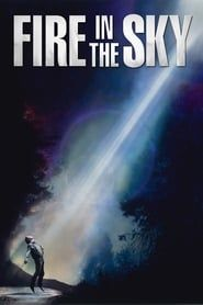 Fire in the Sky (1993) Film Online Subtitrat