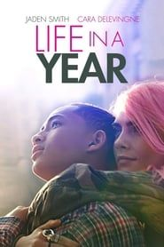 Life in a Year (2020) Film Online Subtitrat