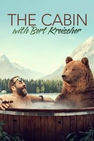 The Cabin with Bert Kreischer (2020)