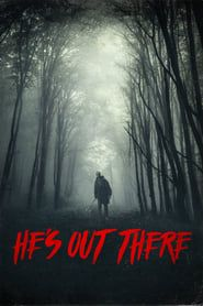 He's Out There (2018) Film Online Subtitrat