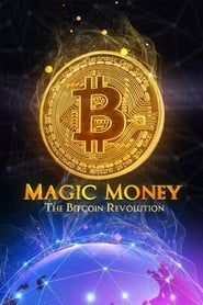 Magic Money: The Bitcoin Revolution (2017) Film Online Subtitrat