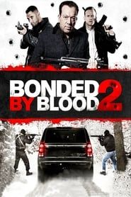 Bonded by Blood 2 (2016)
