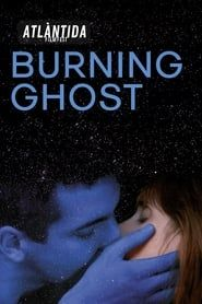 Burning Ghost (2019) Film Online Subtitrat