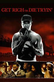 Get Rich or Die Tryin' (2005) Film Online Subtitrat
