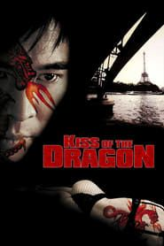 Kiss of the Dragon (2001) Film Online Subtitrat