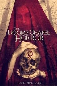 The Dooms Chapel Horror (2016) Film Online Subtitrat