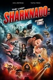 Sharknado 6: The Last Sharknado: It's About Time (2020) Film Online Subtitrat