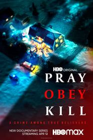 Pray, Obey, Kill (2020)