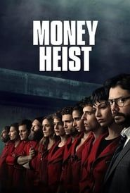 La casa de papel – Money Heist (2017)