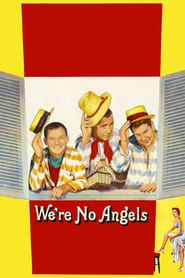 We're No Angels (1955) Film Online Subtitrat