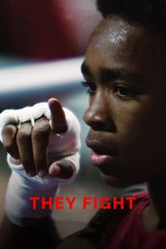 They Fight (2018)