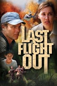 Last Flight Out (2004) Film Online Subtitrat