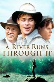 A River Runs Through It (1992) Film Online Subtitrat