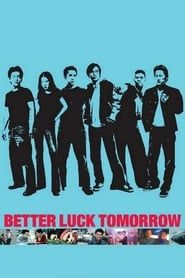 Better Luck Tomorrow (2002)