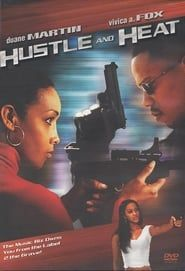 Hustle and Heat (2004) Film Online Subtitrat
