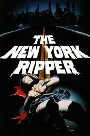 The New York Ripper (1982) Film Online Subtitrat