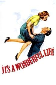 It's a Wonderful Life (1946) Film Online Subtitrat