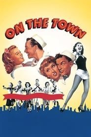 On the Town (1949) Film Online Subtitrat