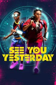 See You Yesterday (2019) Film Online Subtitrat