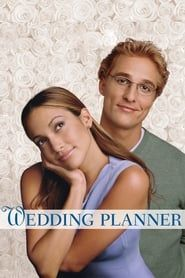 The Wedding Planner (2001) Film Online Subtitrat