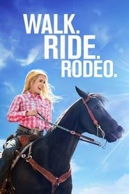 Walk. Ride. Rodeo. (2019) Film Online Subtitrat