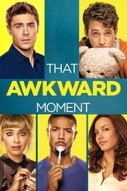 That Awkward Moment (2014) Film Online Subtitrat