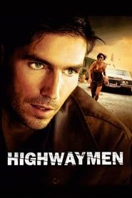 Highwaymen (2004) Film Online Subtitrat