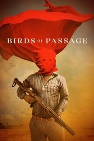 Birds of Passage (2018) Film Online Subtitrat