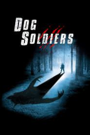 Dog Soldiers (2002) Film Online Subtitrat