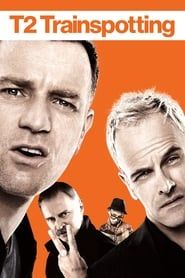 T2 Trainspotting (2017) Film Online Subtitrat
