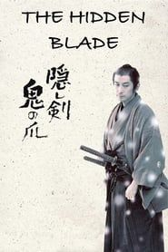 The Hidden Blade (2004) Film Online Subtitrat