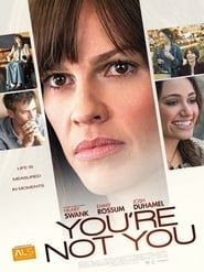 You're Not You (2014) Film Online Subtitrat