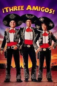 ¡Three Amigos! (1986) Film Online Subtitrat