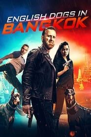 English Dogs in Bangkok (2020) Film Online Subtitrat