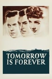 Tomorrow Is Forever (1946) Film Online Subtitrat