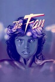 The Fan (1982) Film Online Subtitrat
