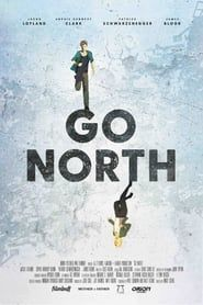 Go North (2017) Film Online Subtitrat