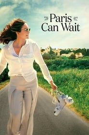 Paris Can Wait (2016) Film Online Subtitrat
